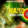 Party Hard (Kingston Flava Riddim)