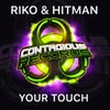Your Touch (Original Mix)