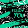 Follow You (Extended Mix)
