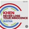 Never Lose Your Innocence (Original Mix)