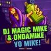 Yo Mike! (VIP Mix)