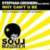Why Can't U Be (Ondagroove & Rio Jordan Remix)