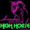 High Horse (DJ JST Remix)