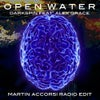 Open Water feat. Alex Grace (Martin Accorsi Radio Edit)