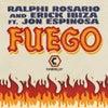 Fuego feat. Jon Espinosa (Ralphi Rosario Club Mix)