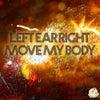 Move My Body (Original Mix)