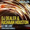 Let Me Live (Spiritchaser Remix)