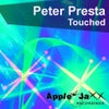 Touched (Peter Presta BIG Blue Room Mix)