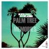 Palm Tree Memories (Original Mix)