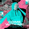 Come With Me feat. KiFi (Extended Mix)