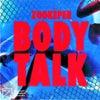 Body Talk (Extended Mix)