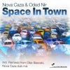 Space In Town (Olav Basoski Remix)