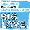 Take Me Away (Seamus Haji Extended 80's Remix)