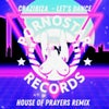 Let's Dance (HOUSE OF PRAYERS REMIX)
