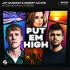 Put Em High (feat. Therese) (Extended Mix)