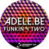 Funkin 4 Two (Original Mix)