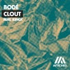 Clout (feat. Kinck) (Extended Mix)