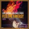 Feel The Fantasy (Original Mix)