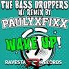 Wake Up (FIXX ReMix)