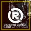 WE GET DOWN (Original Mix)