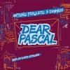Dear Pascal (David Gtronic Remix)