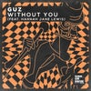 Without You (feat. Hannah Jane Lewis) (Extended Mix)