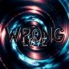 Wrong Love feat. Vessyl (Original Mix)