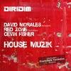 House Muzik feat. Cevin Fisher (David Morales Mix)