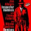 Inspector Haddock (Sonny Fodera Mix)