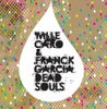Dead Souls (Radio Slave Long Distance Kiss Mix)