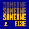 Someone Else (Extended Mix)