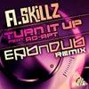 Turn It Up (Erbndub Remix)