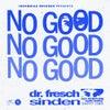 No Good (Original Mix)