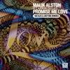 Promise Me Love (Kai Alce Remix)
