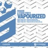 Vapourized (Praveen Achary Remix)