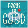 Feels So Good Living The Life You Love (The Anti-Coronavirus Dance Mix)