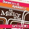 No Matter What (DT's Remix)