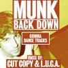You Never See Me Back Down (Cut Copy Remix)