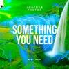 Something You Need (Club Mix)