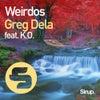 Weirdos feat. K.O. (Original Club Mix)