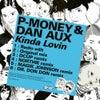 Kinda Lovin (Magik Johnson Remix)