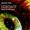 Contact (Open Up Your Eyes) (Original Mix)