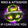 If I Can Love You (Extended Mix)