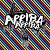 Arriba Arriba (Original Mix)