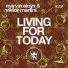 Living for Today (Original Mix)