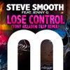 Lose Control Feat. Jenny G (Tony Arzadon Trap Remix)