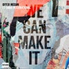 We Can Make It feat. Dana International (Intro Club Version)