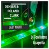 Last Night (Acapella)