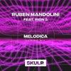 Melodica Feat. Rion S (Original Mix)