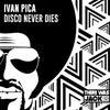 Disco Never Dies (Original Mix)